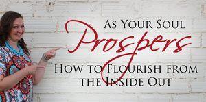 Soul Prospers Prosperous Flourish Abundance Freedom Healing Class