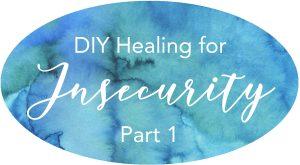 diy healing self healing insecurity safety compulsive overeating PTSD