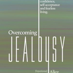 overcoming jealousy envy insecurity